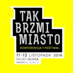 TAK BRZMI MIASTO 2016: EXPORT Conference & Festival