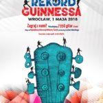 Gitarowy Rekord Guinnessa'18 – zagraj z nami 1 maja we Wrocławiu